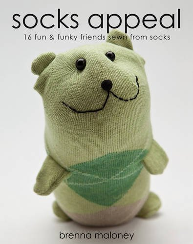 Socks Appeal: 16 Fun & Funky Friends Sewn from - South Coast Stores