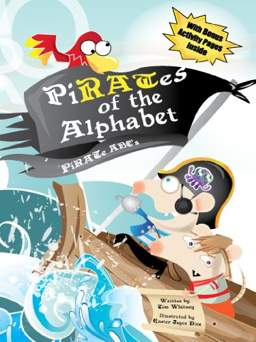 Pirates of the Alphabet: Pirate ABCs (and activity book) (Packrat Tales  Book 2)