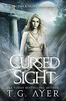 Cursed Sight: A Dark Sight: Oracle Novel by [T.G. Ayer]