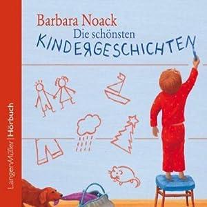 Die schönsten Kindergeschichten Hörbuch