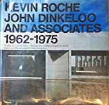 Kevin Roche, John Dinkeloo and Associates, 1962-1975