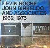 Kevin Roche, John Dinkeloo and Associates, 1962-1975