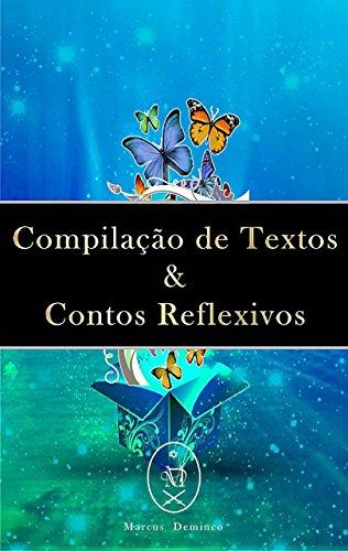 Compilação de Textos & Contos Reflexivos