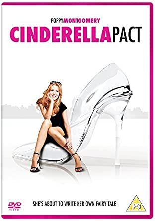 A Cinderella Story If The Shoe Fits Dvd Australia Cinderella Pact Dvd By Poppy Montgomery Amazon Co Uk Dvd Blu Ray