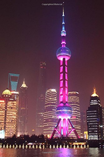 Aerial View of the Shanghai Bund District Skyline at Night Journal: 150 Page Lined Notebook/Diary