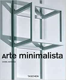 Arte minimalista minimal art taschen basic art series for Minimal art by daniel marzona