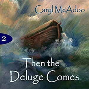 Then the Deluge Comes Audiobook