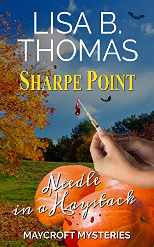 Sharpe Point: Needle in a Haystack (Maycroft Mysteries Book 5)