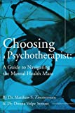 Choosing a Psychotherapist, Matthew Zimmerman and Donna Volpe-Strouse, 0595219101