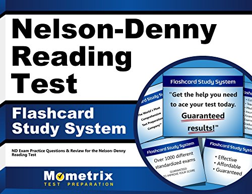 Nelson-Denny Reading Test Flashcard Study System: ND Exam Practice Questions & Review for the Nelson-Denny Reading Test (Cards)