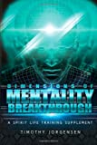 Dimensions of Mentality Breakthrough, Timothy Jorgensen, 1493747266