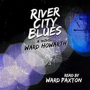 River City Blues Audiobook