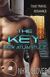 The Key: Time Travel Romance (New Atlantis Time Travel Romance Book 7)