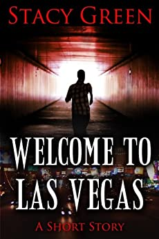 Welcome to Las Vegas by [Green, Stacy]