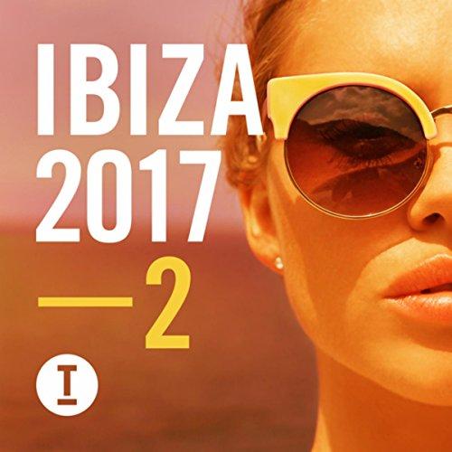 Toolroom Ibiza 2017 Vol. 2
