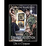 Strange Addiction: The 12 Olympians Book 4