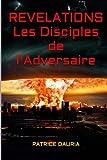 Revelations - Les Disciples de l'Adversaire