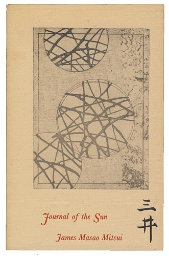Journal of the sun: [poems], Mitsui, James Masao