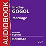 Marriage [Russian Edition] | Nikolay Gogol