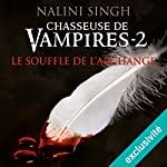 Le souffle de l'archange (Chasseuse de vampires 2)   Nalini Singh