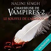 Le souffle de l'archange (Chasseuse de vampires 2) | Nalini Singh