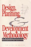 Design, Planning, and Development Methodology, Benjamin Ostrofsky, 0132002469