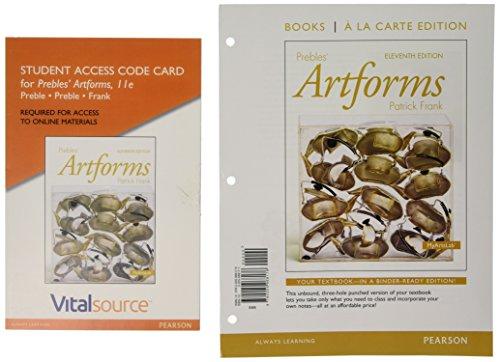 Prebles' Artforms Books a la Carte Edition; VitalSource Edition for Prebles' Artforms -- Access Card (11th Edition) -  Duane Preble Emeritus, Loose Leaf