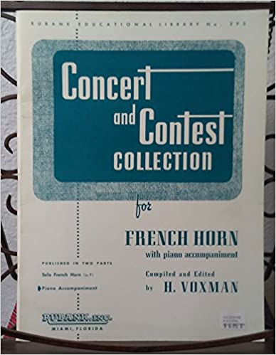 Concert and Contest Collection for French Horn (Solo French Horn Part) (Rubank Educational Library, No. 295)