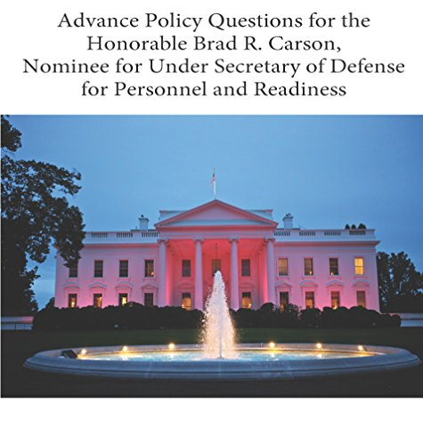 advance-policy-questions-for-the-honorable-brad-r-carson-nominee-for-under-secretary-of-defense-for-