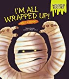 img - for I'm All Wrapped Up!: Meet a Mummy (Monster Buddies) book / textbook / text book
