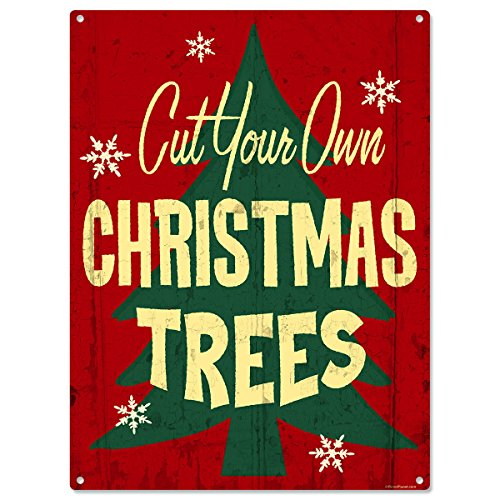 Cut Your Own Christmas Trees Metal Sign Holiday Decor 12 x 16