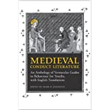 Medieval Conduct Literature: An Anthology of Vernacular Guides to Behaviour for Youths with English Translations