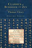 Classics of Buddhism and Zen, Volume 3: The Collected Translations of Thomas Cleary