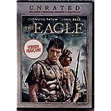 L'Aigle de la 9ème Légion - The Eagle (English/French) 2007 (Widescreen) Régie au Québec (Cover Bilingue) Theatrical & Unrated Versions