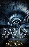 Bases Subterrâneas (Portuguese Edition)