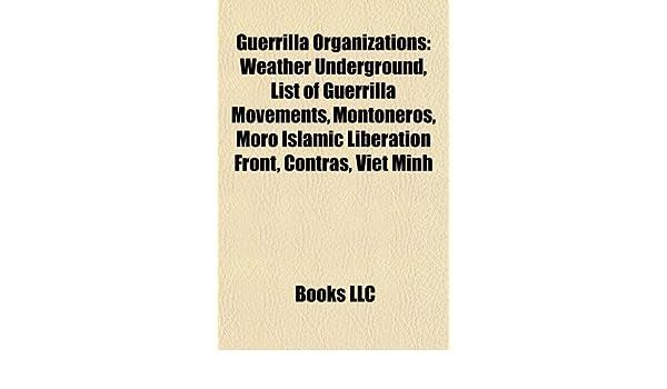 Guerrilla organizations: Weather Underground, List of ...