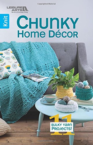 Chunky Home Decor 11 Bulky Yarn Projects Knit Paperback May 8 2018