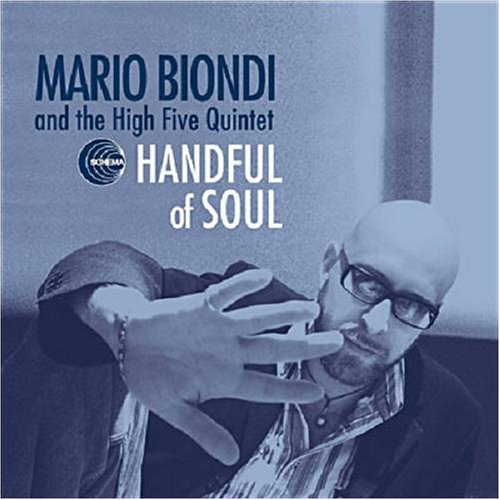 Handful of soul | mario biondi and the high five quintet.