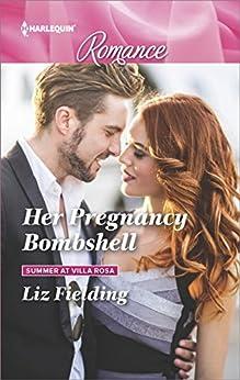 Her Pregnancy Bombshell (Summer at Villa Rosa) by [Fielding, Liz]