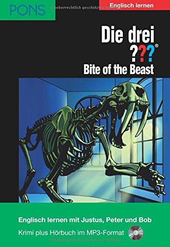 PONS Die drei ??? (Die drei Fragezeichen) Bite of the Beast: Lektüre: Englisch lernen mit den 3 Fragezeichen