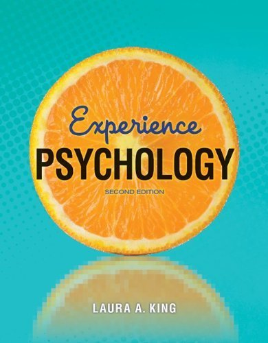 Experience Psychology by King, Laura. (McGraw-Hill Humanities/Social Sciences/Languages,2012) [Paperback] 2ND EDITION