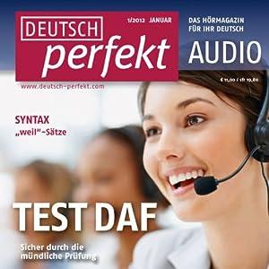 Deutsch perfekt Audio - TestDaF, Mündlicher Ausdruck. 1/2012 Audiobook