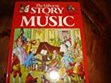 img - for Usborne Story of Music (Usborne books on the arts) book / textbook / text book
