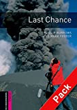 Oxford Bookworms Library: Last Chance Audio Pack: Starter: 250-Word Vocabulary (Oxford Bookworms Library: Starter)