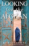 Looking for the Afghan, Richard Loseby, 0143018833