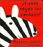 Tienen Raynas los Cerditos?, Melanie Walsh, 0618203192