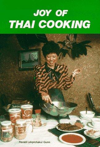 Joy of Thai Cooking by Ravadi Lekprichakul Quinn