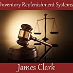 Inventory Replenishment Systems | James Clark