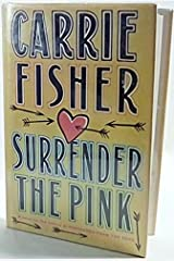 Surrender the Pink Carrie Fisher 1st edition 1st print ! Hardcover