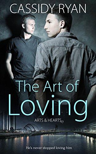 The Art of Loving (Arts & Hearts Book 1) (English Edition)